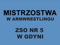 VII Mistrzostwa gdyńskiego ZSO NR 5 w armwrestlingu