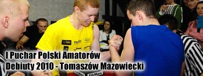 I Puchar Polski Amatorów - Debiuty 2010