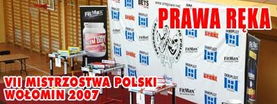 VII Mistrzostwa Polski - Wołomin 2007 - Prawa ręka