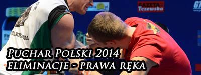 XV Puchar Polski 2014 - prawa ręka - eliminacje