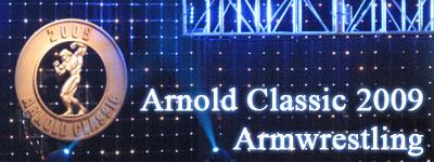 Arnold Classic 2009 - Armwrestling