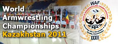 World Armwrestling Championships - Kazakhstan 2011