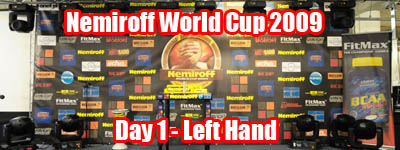 Nemiroff 2009 - Day 1 - Left hand