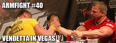 Armfight #40 - Vendetta in Vegas