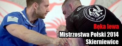 Polish Nationals 2014 - Mistrzostwa Polski 2014 - lewa ręka