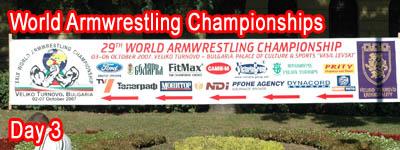 World Armwrestling Championships 2007 - Day 3