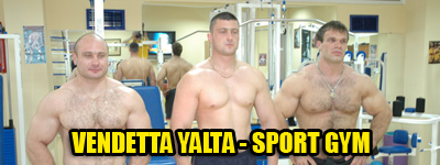 Vendetta Yalta - Gym