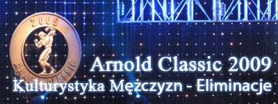 Arnold Classic 2009 - Kulturystyka man - eliminacje
